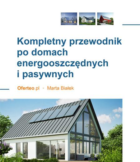 Kompletny przewodnik po domach energooszczędnych i pasywnych